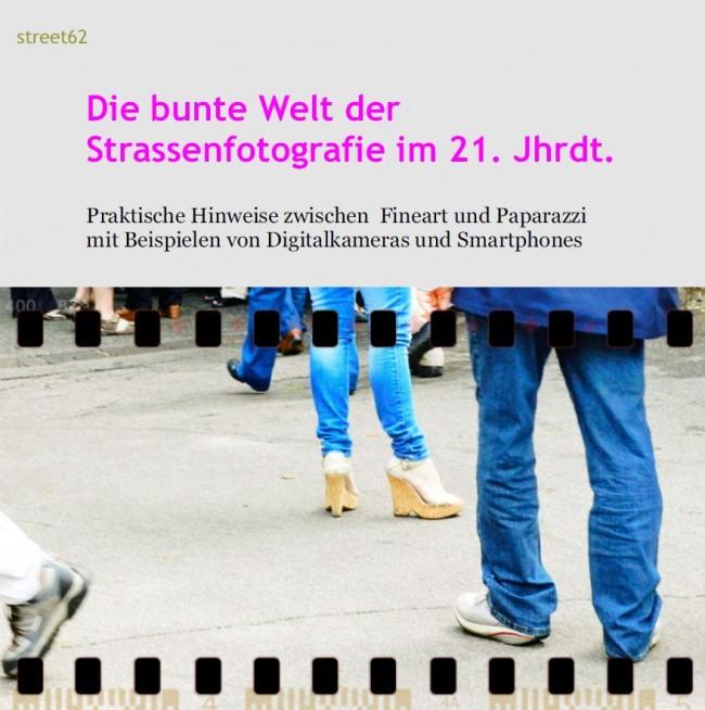 Exklusives Ebook zur Strassenfotografie – Streetphotography