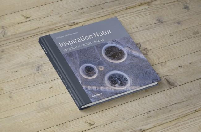 Inspiration Natur von Willi Rolfes und Martin Feltes