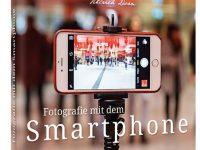 Fotografie mit dem Smartphone von Simone Naumann und Ulrich Dorn