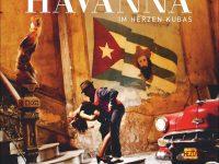Havanna – Im Herzen Kubas